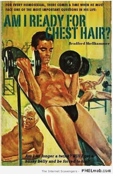 Am I ready for hair chest humor at PMSLweb.com