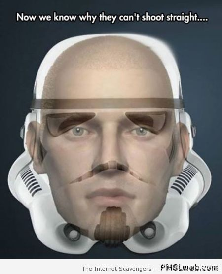 Why stormtroopers can't shoot straight meme at PMSLweb.com