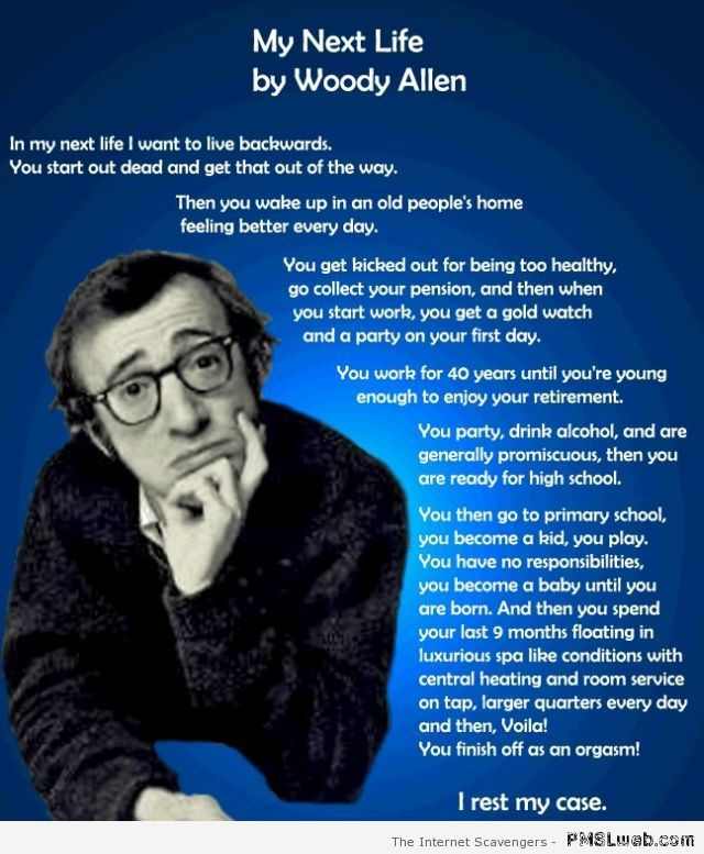 My next life by Woody Allen at PMSLweb.com