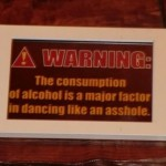 Funny drinking alcohol warning at PMSLweb.com