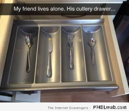 My friend lives alone – Tuesday lolz at PMSLweb.com