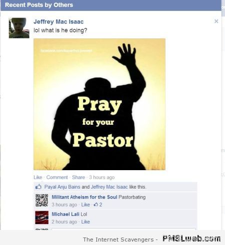 Funny pray for your pastor Facebook post at PMSLweb.com