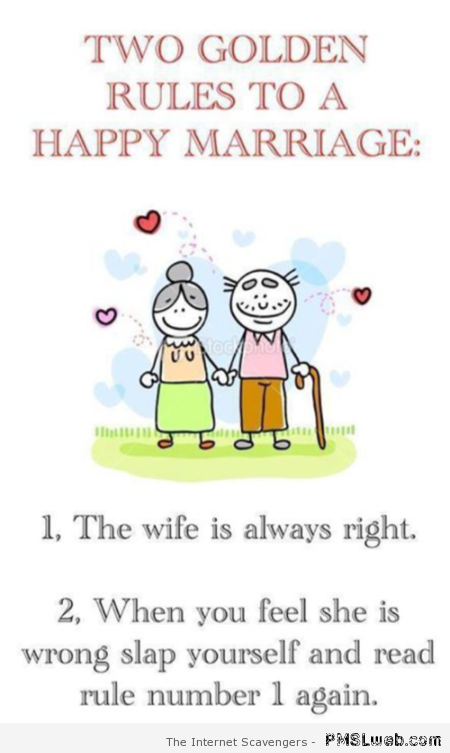 Funny two golden rules to a happy marriage at PMSLweb.com