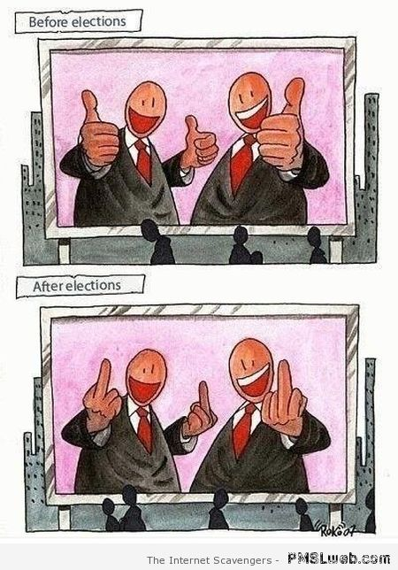Before vs after elections humor – Saturday PMSL at PMSLweb.com