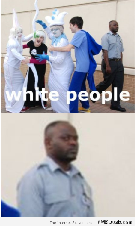 White people meme at PMSLweb.com