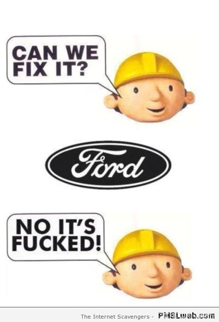 Ford can we fix it humor at PMSLweb.com