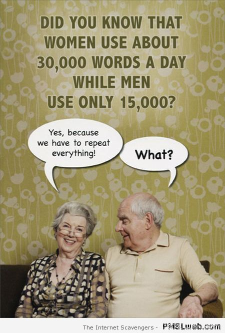 Women use more words a day than men humor at PMSLweb.com