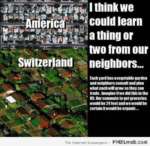 Gardens in Switzerland vs America at PMSLweb.com
