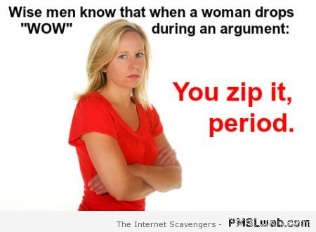 When a woman says wow humor at PMSLweb.com