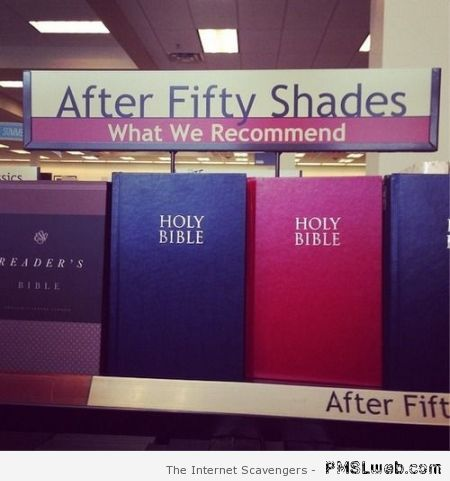 After 50 shades we recommend humor at PMSLweb.com