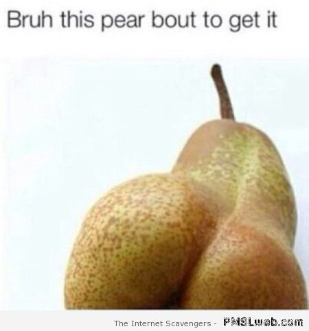 Funny sexy pear at PMSLweb.com