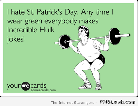 Hulk and St Patrick's day ecard at PMSLweb.com