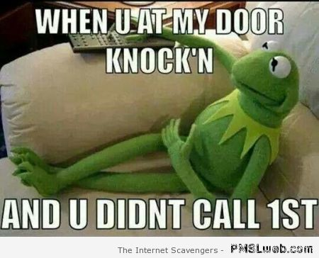 When you knock at my door without calling first at PMSLweb.com