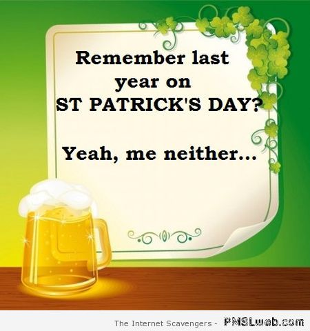 Remember last year on St Patrick's day at PMSLweb.com