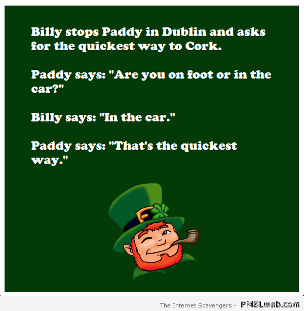 Paddy in Dublin Irish joke at PMSLweb.com