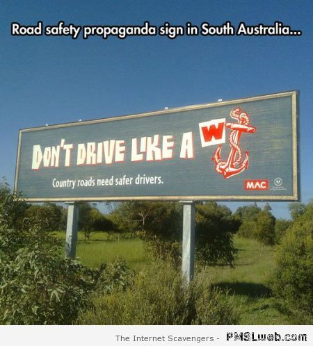 Funny road safety sign in Australia at PMSLweb.com