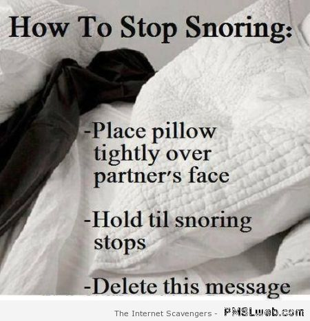 How to stop snoring humor – Daily humor at PMSLweb.com