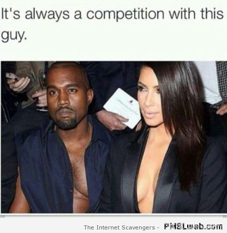 Kanye West is always in competition humor at PMSLweb.com