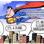 funny superman illegal immigrant