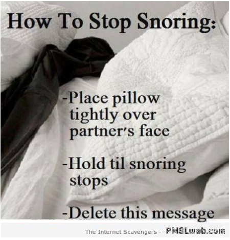 How to stop snoring humor at PMSLweb.com