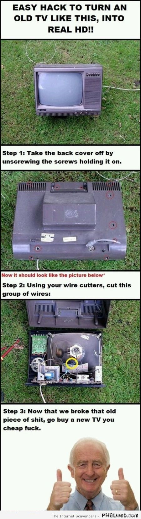 Funny hack to turn old tv into Hd at PMSLweb.com
