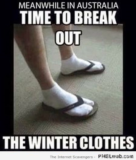 Funny Aussie winter clothes meme at PMSLweb.com