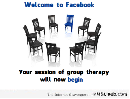 Funny facebook group therapy at PMSLweb.com
