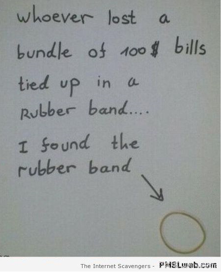 Funny I found the rubber band note at PMSLweb.com