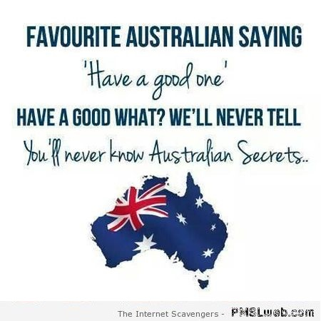 Favorite Australian saying humor at PMSLweb.com