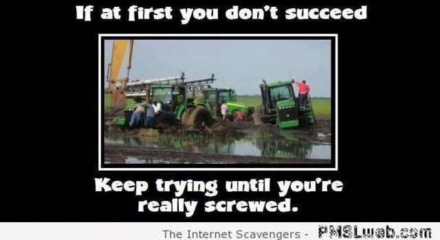 If at first you don't succeed humor – Foolish Tuesday at PMSLweb.com