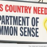 This country needs a department of common sense – Foolish Hump day at PMSLweb.com