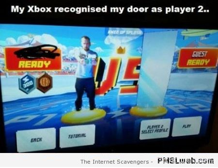 My Xbox recognized my door as player 2 – Sunday laughter at PMSLweb.com
