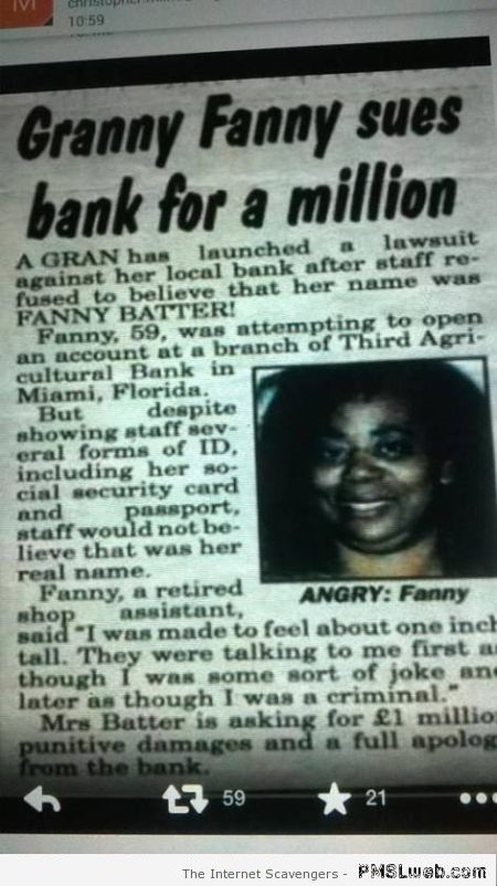 Fanny batter sues bank – LOL pictures at PMSLweb.com