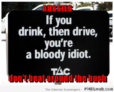Aussie's don't beat around the bush meme at PMSLweb.com