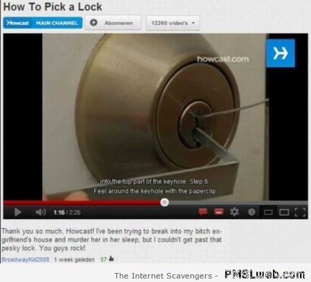 Funny how to pick a lock video comment at PMSLweb.com