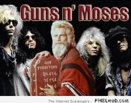 Guns n' Moses humor – Tuesday hilarity at PMSLweb.com