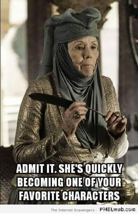 Game of Thrones Olenna Tyrell meme at PMSLweb.com