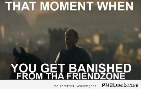 19-Game-of-Thrones-banished-from-the-friendzone-humor