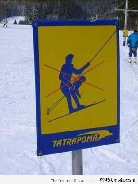 Funny ski lift sign at PMSLweb.com
