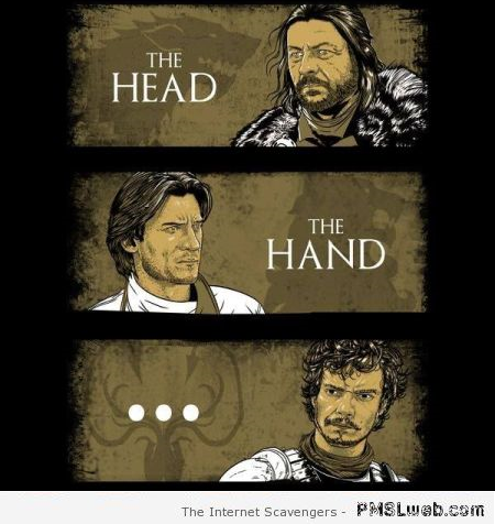Game of Thrones the Good, The Bad & the Ugly humor at PMSLweb.com