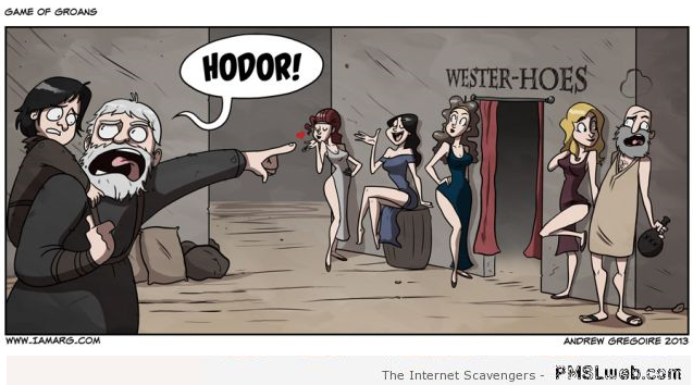 Funny Hodor and the Wester Hoes cartoon at PMSLweb.com
