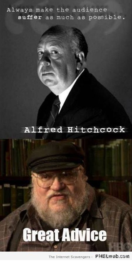 George RR Martin is Hitchcock's disciple humor at PMSLweb.com