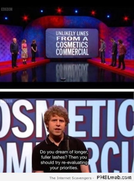 Funny unlikely lines from a cosmetic commercial at PMSLweb.com