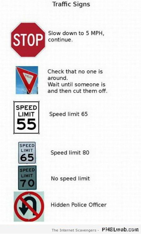 Funny traffic signs real meanings at PMSLweb.com