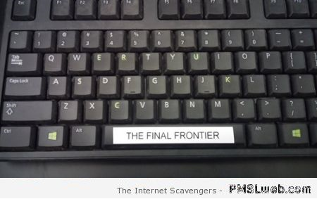 Space the final frontier funny keyboard – Foolish Sunday at PMSLweb.com