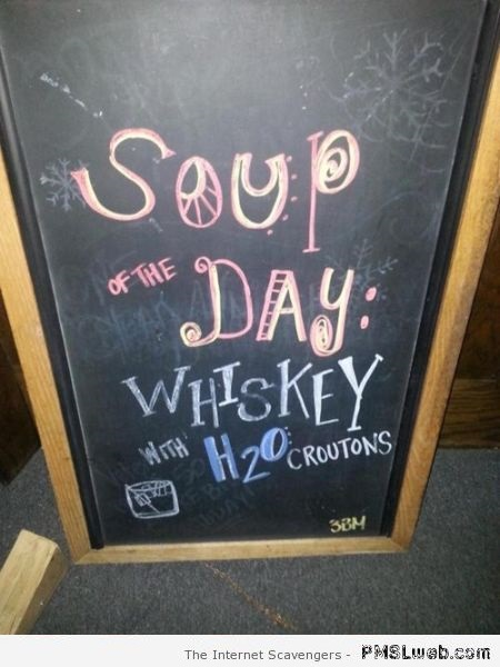 Funny soup of the day sign at PMSLweb.com