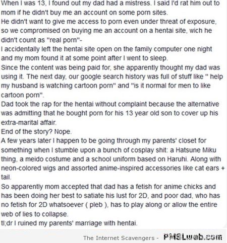 I ruined my parents marriage with hentai at PMSLweb.com