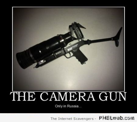 Camera gun only in Russia humor at PMSLweb.com