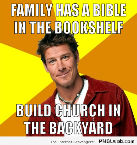 Ty Pennington bible meme at PMSLweb.com