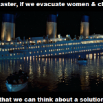 If we evacuate women & children first humor at PMSLweb.com